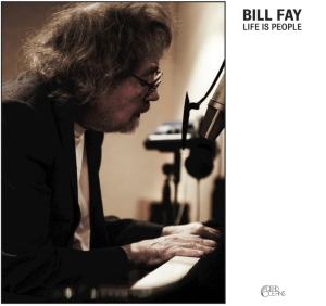 Life is people - Bill Fay