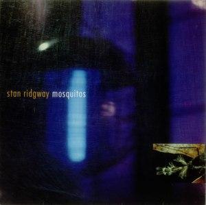 Stan-Ridgway-Mosquitos-547054